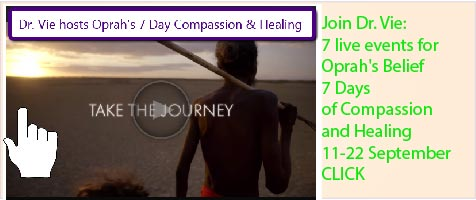 Dr. Vie Oprah Belief 7 Days of Compassion and Healing