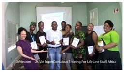 Dr. Vie 3 day Super Conscious-Training Course for Life Line staff in Africa