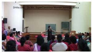 Dr. Vie-SuperConscious-Womens-Seminar-Africa
