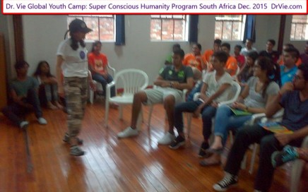 Dr. Vie Super Conscious Humanity Youth Camp South Africa Dec 2015