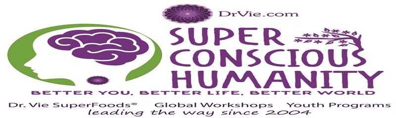 Dr. Vie Super Conscious Humanity will rescue the Planet