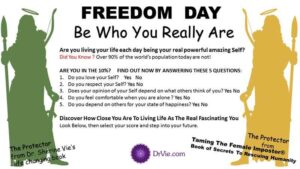 Freedom Day Are you living life fully empowered or do you feel as if you are not being your Self