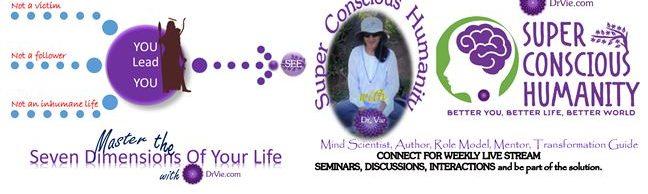 Dr. Vie Super Conscious Humanity Program
