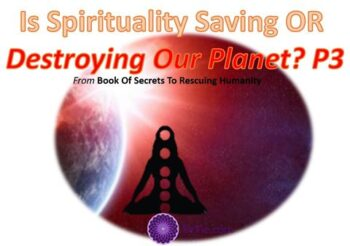 Is Spirituality saving our Planet?