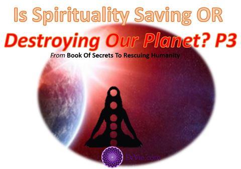 Is Spirituality saving our Planet?