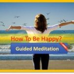 guided meditation how to be happy
