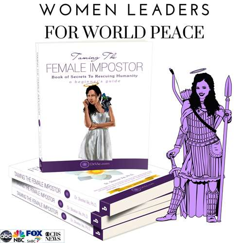 Taming The Female Impostor Women Leaders For World Peace