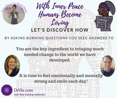 Inner Peace to World Peace Webinar with Dr. Vie and guests