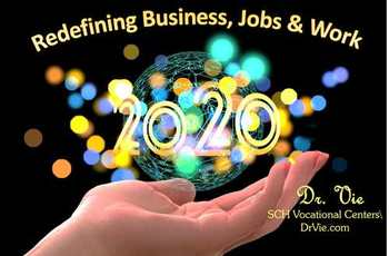 Redefining Business Jobs Work in 2020 decade